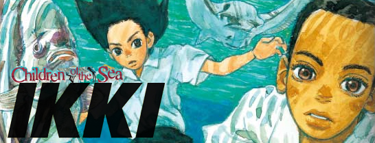 Viz Signature's IKKI - Children of the Sea