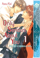 Only Serious About You (Vol. 01)