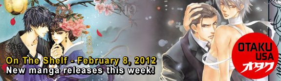Otaku USA: On The Shelf - February 8, 2012