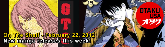 Otaku USA: On The Shelf - February 22, 2012