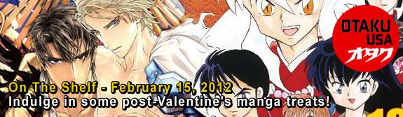Otaku USA: On The Shelf - February 15, 2012