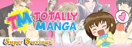 Super Savings: Totally Huge Savings at Totally Manga