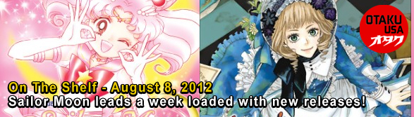 Otaku USA: On The Shelf - August 8, 2012