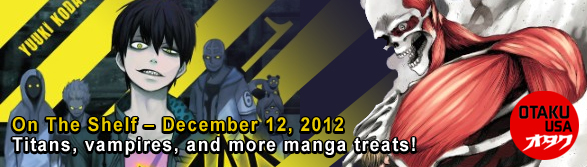 Otaku USA: On The Shelf - December 12, 2012