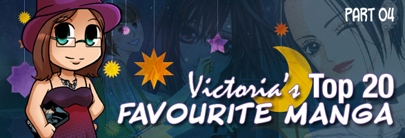 Victoria's Favourites: Top 20 Manga (Part 04)
