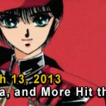 Otaku USA: On The Shelf – March 13, 2013
